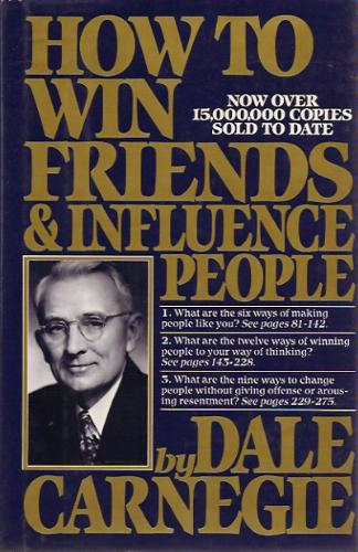 "the importance of dale carnegies how to win friends and influence people to todays society Winning friends and influencing people still matters dale carnegie's deep insights remain of great relevance to business training fri, jul 21, 2017, 05:00 olive keogh dale carnegie: while the working environment may have changed since the ""how to win friends and influence people"" author's first course in a ymca hall."