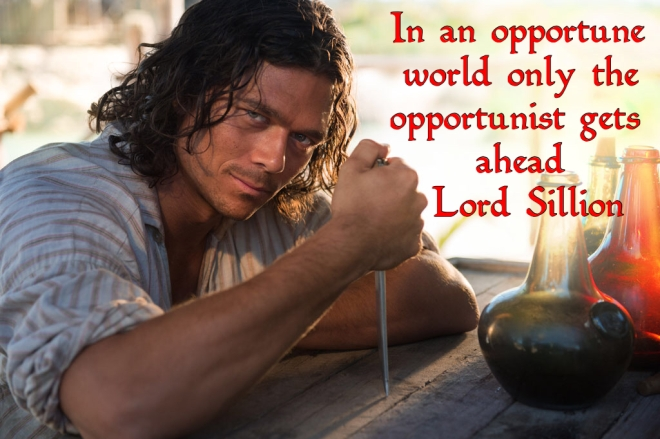 In an opportune world only the opportunist gets ahead - Lord Commander Sillion