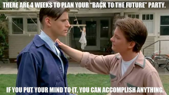 If you put your mind to it you can accomplish anything - Marty McFly - Back To The Future