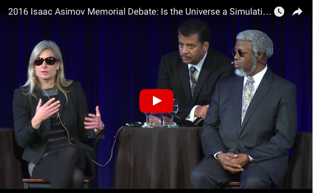 2016 Isaac Asimov Memorial Debate: Is the Universe a Simulation